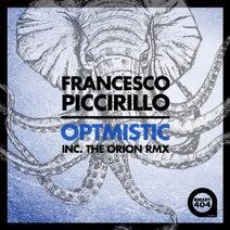 Francesco Piccirillo, The Orion - Optmistic