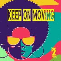 Jason Rivas, Funkenhooker, Background Electric, Class of '88, Cellos Balearica, Try Ball 2 Funk - Keep on Moving