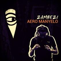 Aero Manyelo - Zambezi