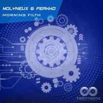 Ferkko, Molyneux - Morning Filth