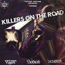 TerrorClown, Sodiak, Dedicator - Killers On The Road