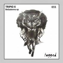 Tripio X - Belladonna EP