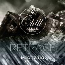 Michailo - Retrace
