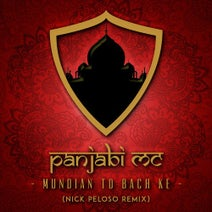 Panjabi MC, Nick Peloso - Mundian to Bach Ke (Nick Peloso Remix)