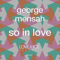 George Mensah - So In Love