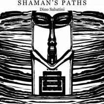 Dino Sabatini - Shaman's Paths