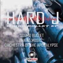 Hard J - Sound Bullet EP