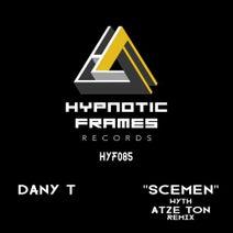 Dany T, Atze Ton - Scemen