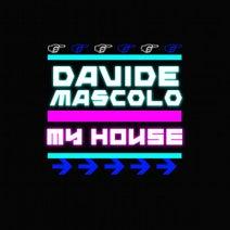 Davide Mascolo - My House