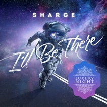 Sharge - I'll Be There