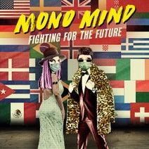 Mono Mind, Bridge & Mountain, Per Gessle - Fighting for the Future