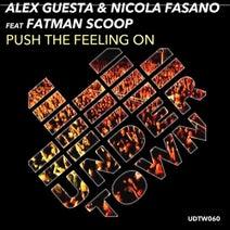 Nicola Fasano, Nicola Fasano, Fatman Scoop, Alex Guesta, Alex Guesta - Push The Feeling On (Alex Guesta & Nicola Fasano Tribal Mix)