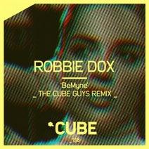 The Cube Guys, Robbie Dox - BeMyne