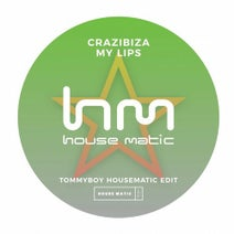 Tommyboy, Crazibiza - Crazibiza - My Lips ( Tommyboy Housematic Edit )