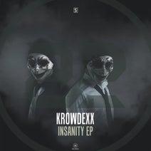 Krowdexx, Fanatics - Insanity EP