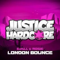 Rosie, EzKiLL - London Bounce