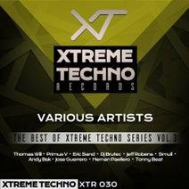 Thomas Will, Primus V, Eric Sand, DJ Brutec, Jeff Robens, Smull, Andy Bsk, Jose Guerrero, Hernan Pallero, Tonny Beat - The Best Of Xtreme Techno Series, Vol. 3