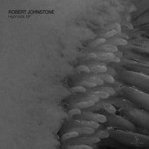 Robert Johnstone - Hypnosis EP