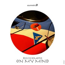 Riccicomoto - On My Mind
