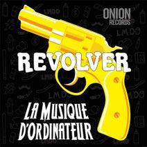 La Musique d'Ordinateur, Andy's iLL, Nadisko - Revolver
