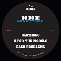 Ho Do Ri - Lost In Betty's Ford EP