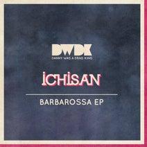 Ichisan - Barbarossa EP
