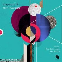 Alejandro R, Zed White, Rob Benninger - Deep Exchange