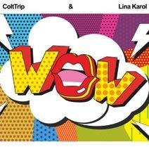 ColtTrip, Lina Karol - Wow