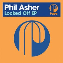 Phil Asher - Locked Off EP