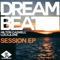 Hilton Caswell, LucaJLove - Session EP