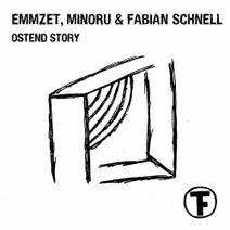 Emmzet, Fabian Schnell, Minor-u - Ostend Story