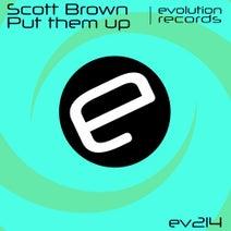 Scott Brown - Put Them Up