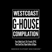 Dr. Fresch, Baby Eazy-E, Ryan Collins, Bijou, Thee Cool Cats, CP-G - Westcoast G-House Compilation