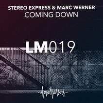 Stereo Express, Marc Werner - Coming Down