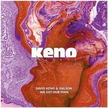 David Keno, Dalson - We Got Our Own