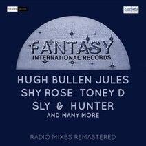 Shy Rose, Hugh Bullen, Sly & Hunter, TFC Band, DJ Riverside, Jules, Toney D - Fantasy International Records