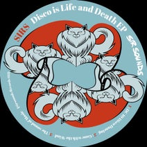 SIRS - Disco Is Life and Death EP