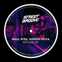 Raul Atek, Adrian Moya - Royale EP