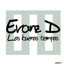 Evanz D - Los Buenos Tiempos Ep