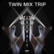 Twin Mix Trip - Anomaly