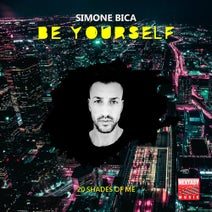 Simone Bica - Be Yourself (20 Shades Of Me)