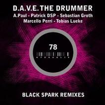 A.Paul, D.A.V.E. The Drummer, Sebastian Groth, Tobias Lueke, Patrick DSP, Marcello Perri - Black Spark Remixes