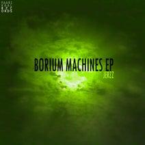 Jerzz - Borium Machines EP