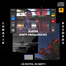 Slayer - Dirty Frequencies
