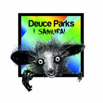 Deuce Parks - I Samurai