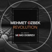 Mehmet Özbek, Momo Dobrev - Revolution EP