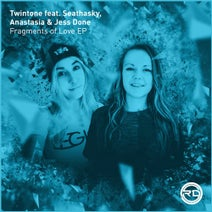 Twintone, Anastasia, Jess Done, Twintone, Seathasky - Fragments Of Love EP