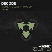 DeCode - Moments Lost in Time EP