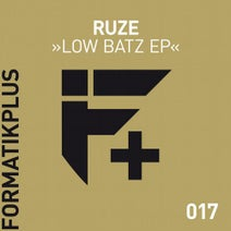Ruze - Low Batz EP