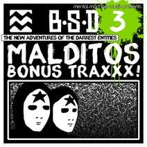 BSD - Malditos BONUS TRAXXX! EP 3